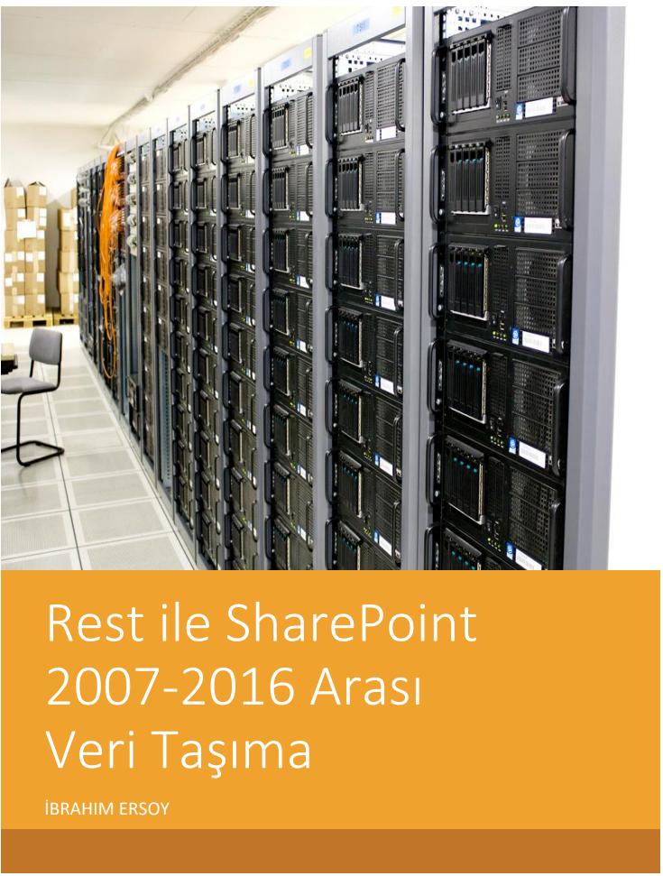 Rest ile SharePoint 2007-2016 Arası Veri Taşıma \ E-Book
