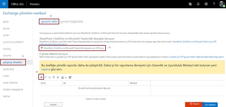 Office 365 ATP Güvensiz Bir Ek Geldiğinde Uygulanacak Aksiyonların Belirlenmesi